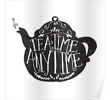 tea time any time Poster