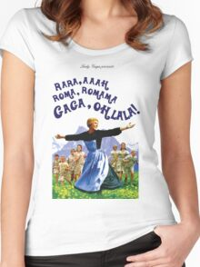 The Hills Are Alive With The Sound Of Gaga Women's Fitted Scoop T-Shirt