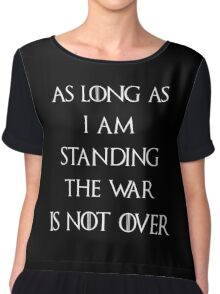 Game of thrones The War is not over Chiffon Top