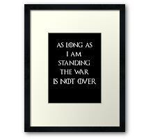 Game of thrones The War is not over Framed Print