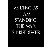 Game of thrones The War is not over Photographic Print
