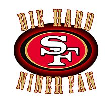 DIE HARD NINER FANS Photographic Print