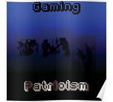 Gaming Patriotism  Poster