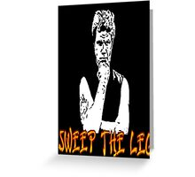 Karate Kid: Sweep the Leg! Greeting Card