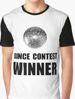 Dance Contest Winner Graphic T-Shirt