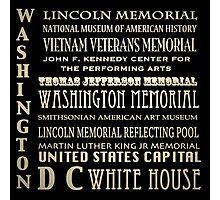 Washington DC Famous Landmarks Photographic Print