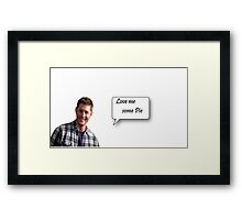 "Dean Winchester ""Love me some Pie"" Framed Print"
