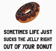 Life Sucks Jelly Donut One Piece - Short Sleeve