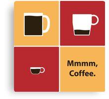 Mmmm, Coffee Canvas Print