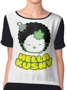 Kush Hella Kushy 420  Chiffon Top