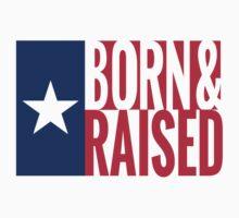 Texan Proud - Born & Raised One Piece - Short Sleeve