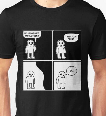 Hello Darkness Unisex T-Shirt