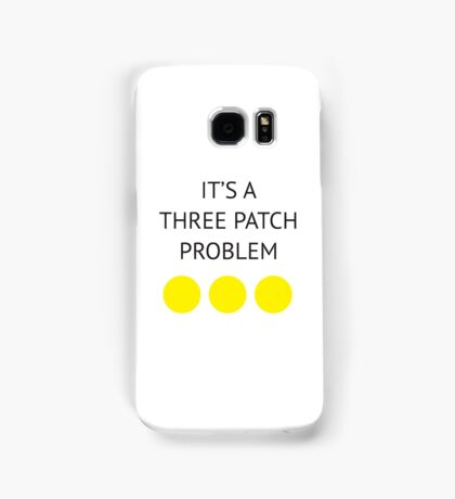 A Three Patch Problem Samsung Galaxy Case/Skin