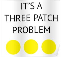 A Three Patch Problem Poster
