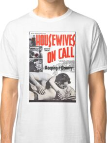 Housewives on Call Retro 50's Movie Classic T-Shirt