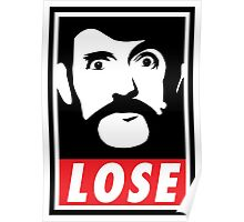 LOSE Lemmy Poster