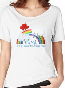 Wife Is My Rainbow Women's Relaxed Fit T-Shirt