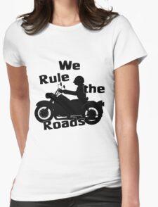 We Rule the Roads (Biker) T-Shirt