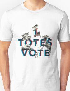 I Totes Vote T-Shirt