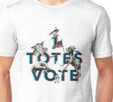I Totes Vote Unisex T-Shirt