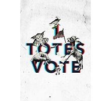 I Totes Vote Photographic Print