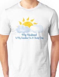 Husband Is My Sunshine Unisex T-Shirt