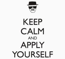 Keep Calm and Apply Yourself by Mason Gerrard