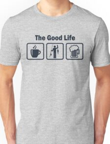 Funny Fishing Good Life Unisex T-Shirt