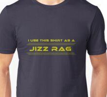 I Use This Shirt As A Jizz Rag - Future Unisex T-Shirt