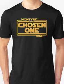 He Was The Chosen One Unisex T-Shirt