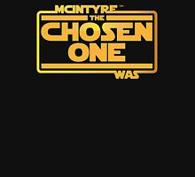 He Was The Chosen One Unisex T-Shirt