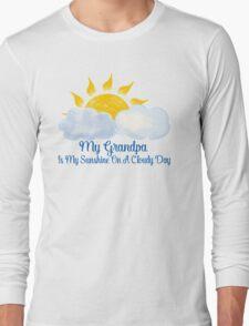 Grandpa Is My Sunshine Long Sleeve T-Shirt