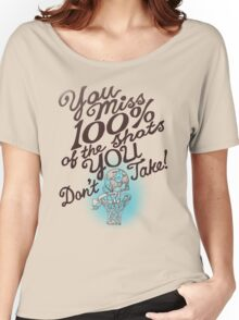 TAKE YOUR SHOTS Women's Relaxed Fit T-Shirt
