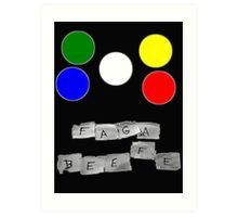 Faga Beefe? Time for some Midnight Madness!  Art Print