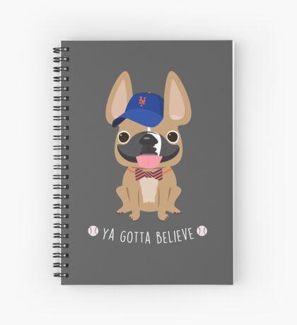 Brix Ya Gotta Believe Spiral Notebook