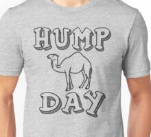 Hump Day Unisex T-Shirt