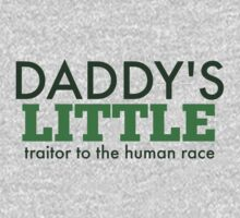 Daddy's Little Traitor to the Human Race - Green One Piece - Short Sleeve