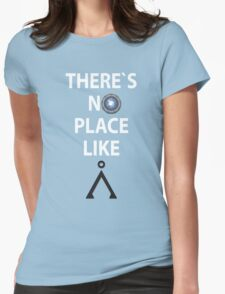 There`s no place like Earth(Tau'ri) White text - Stargate Womens Fitted T-Shirt