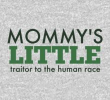 Mommy's Little Traitor to the Human Race - Green Kids Tee