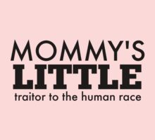 Mommy's Little Traitor to the Human Race - Black Baby Tee