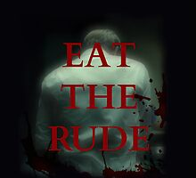 Hannibal's back - Eat the Rude by FandomizedRose