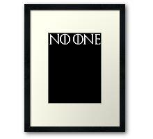 No One GoT Shirt Framed Print