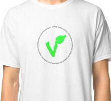Vegan choices Classic T-Shirt
