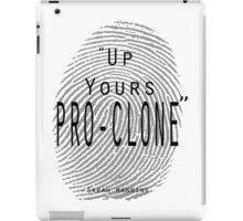 Up yours Pro-clone iPad Case/Skin