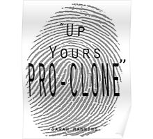 Up yours Pro-clone Poster