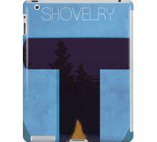 Do It For Shovelry  iPad Case/Skin