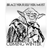 Coming winter is Poster