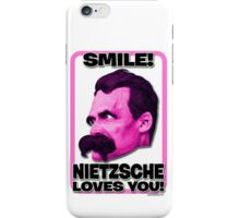 Smile! Nietzsche Loves You!  iPhone Case/Skin
