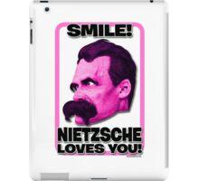 Smile! Nietzsche Loves You!  iPad Case/Skin