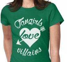 Fangirls love villains. [ WHITE ] Womens Fitted T-Shirt